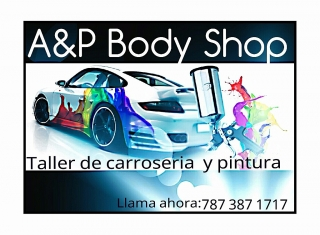 Taller de Hojalatería y Pintura ( A&P BODY SHOP ) CAROLINA